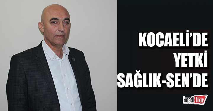 Kocaeli'de yetki Sağlık-Sen'de