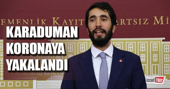 Saadet Partili Abdulkadir Karaduman'ın korona virüs testi pozitif çıktı!