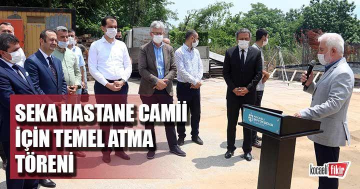 İzmit Seka Hastane Camii için temel atma töreni yapıldı