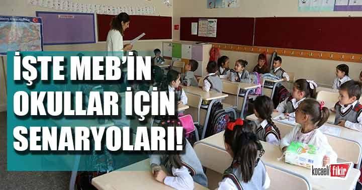 Milli Eğitim Bakanlığı'nın okullar için senaryoları...