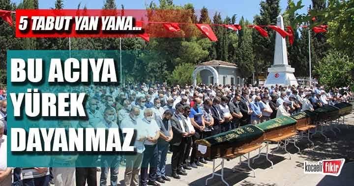 Aynı aileden 5 kişi yaşamını yitirmişti! Cenazede gözyaşı sel oldu!