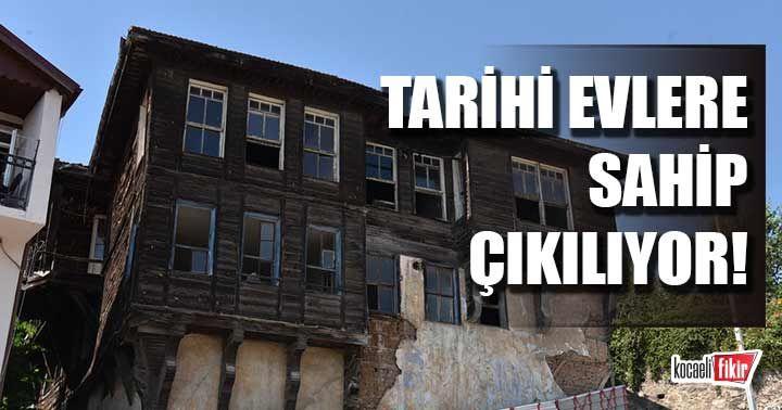 İzmit Belediyesi tarihi evlerine sahip çıkıyor