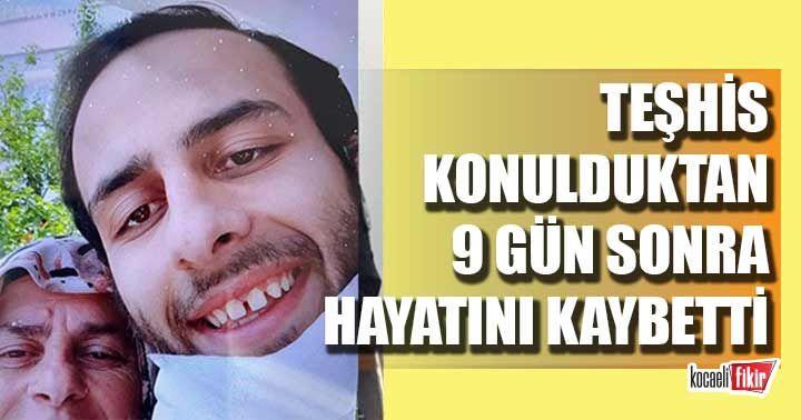 Fatih Al teşhis konulduktan 9 gün sonra hayatını kaybetti