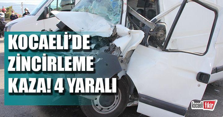 Kocaeli'de zincirleme kaza! 4 yaralı