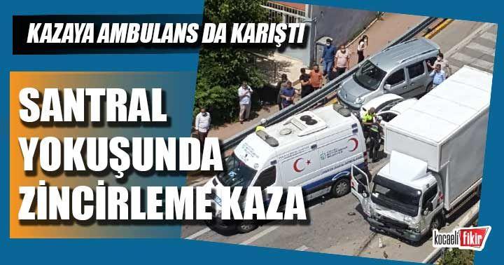 Santral Yokuşunda zincirleme kaza