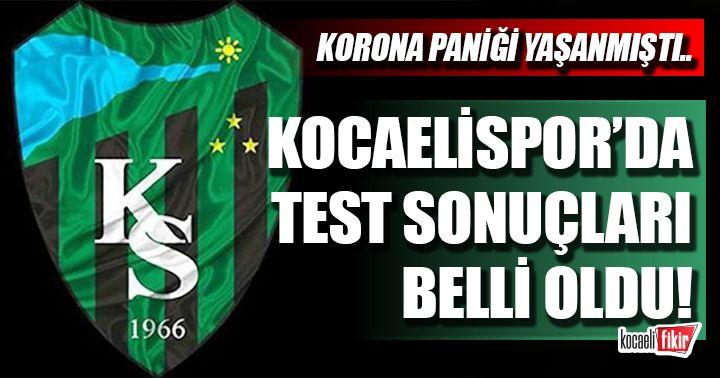 Kocaelispor'da test sonuçları belli oldu! İşte sonuçlar