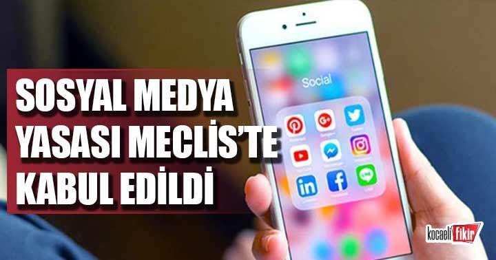 Sosyal medya yasası Meclis'te kabul edildi
