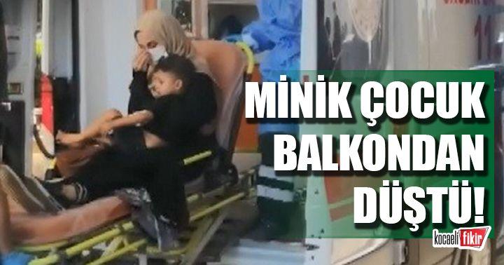 Kocaeli'de 2 yaşındaki çocuk balkondan düştü!