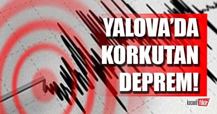 Yalova'da deprem oldu!
