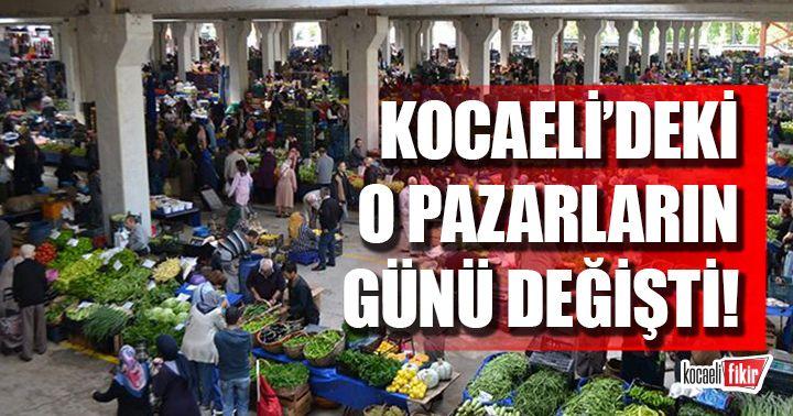 Kocaeli'de kurulan pazarların günü değişti!