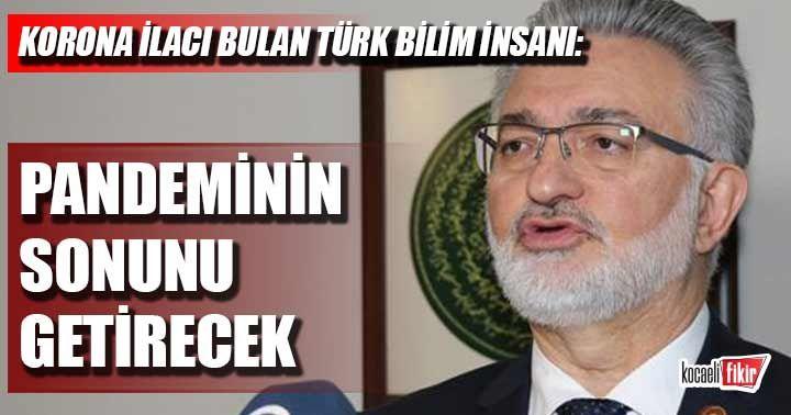 Koronanın ilacını bulan Türk bilim insanı Prof. Dr. İbrahim Benter müjdeyi verdi: Pandeminin sonunu getirecek