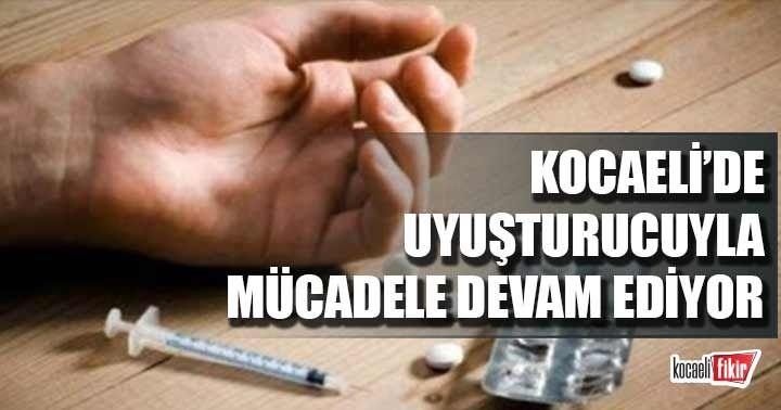 Kocaeli haftalık uyuşturucu bilançosu açıklandı