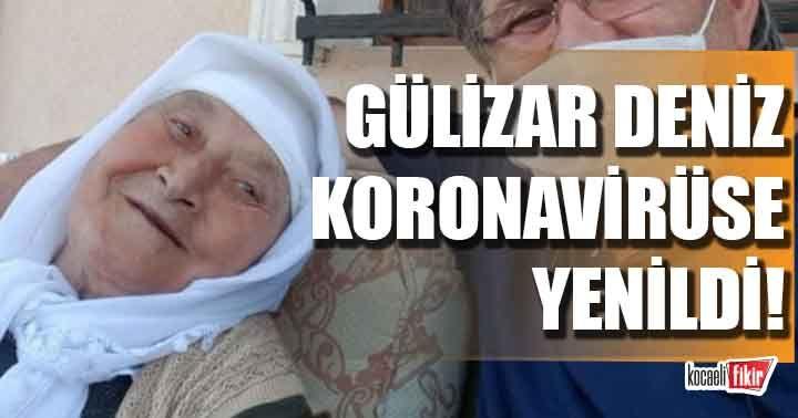 CHP'li Meclis Üyesi Yakup Deniz'in annesi Gülizar Deniz koronaya yenildi!