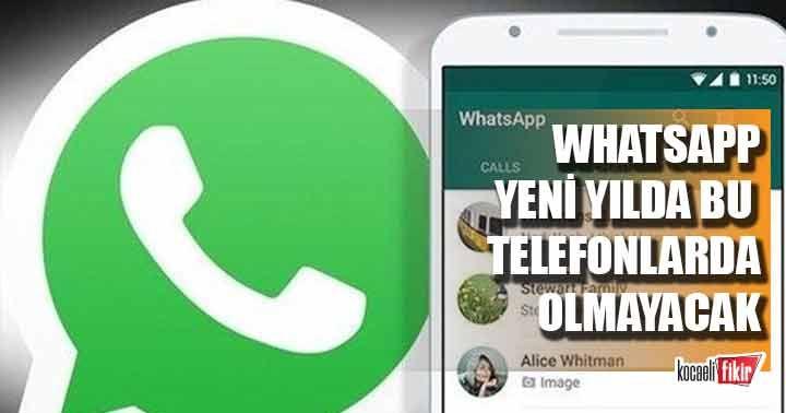 Bu telefonlarda artık WhatsApp olmayacak!