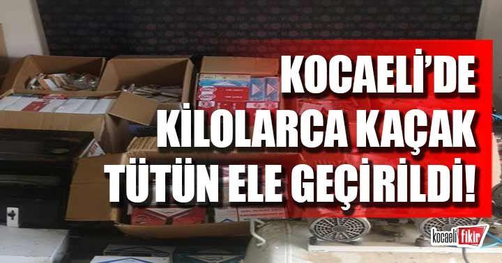 Kocaeli'de bir ev ve işyerinden kilolarca kaçak tütün çıktı!