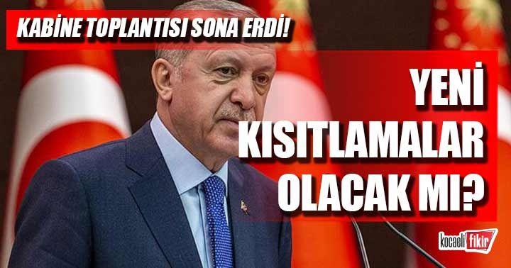 Yeni kısıtlamalar olacak mı? Cumhurbaşkanı Erdoğan'dan önemli açıklamalar!
