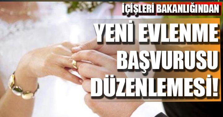 İçişleri Bakanlığından 'evlenme başvurularına' yeni düzenleme!