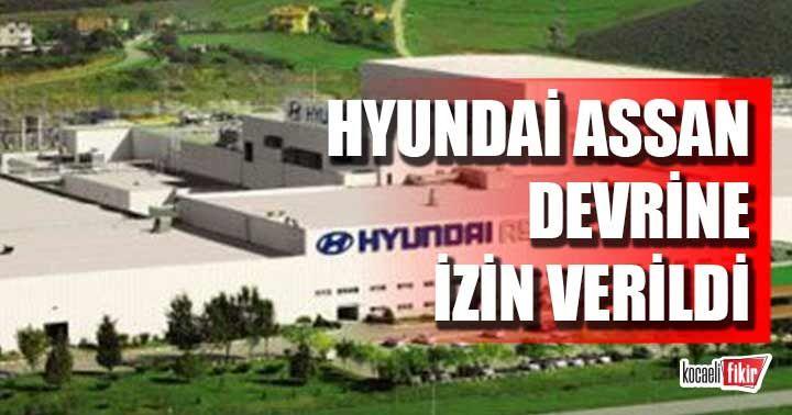 Hyundai Assan'ın devrine izin verildi!