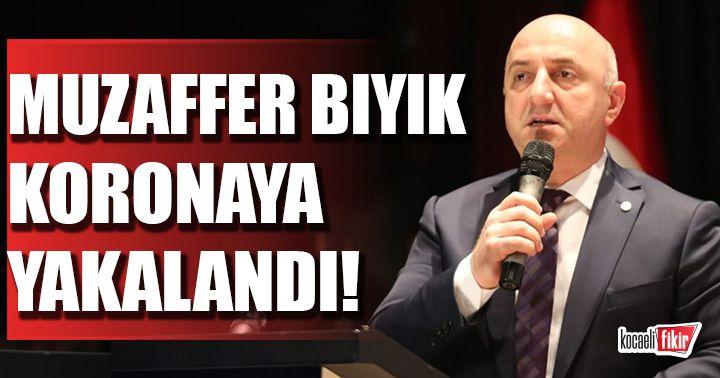 Darıca Belediye Başkanı Muzaffer Bıyık, Koronavirüse yakalandığını duyurdu!