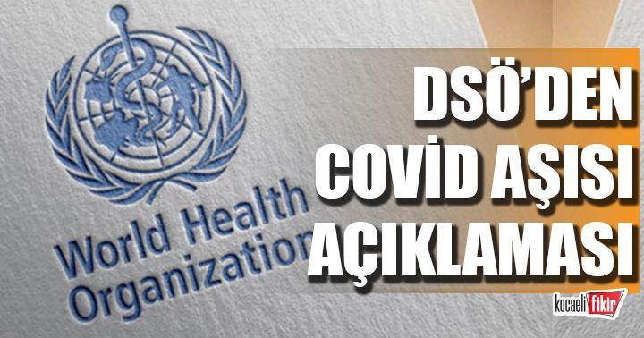 DSÖ'den kritik covid-19 aşısı açıklaması!