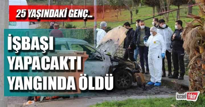 Karamürsel'de otomobilde yanarak öldü