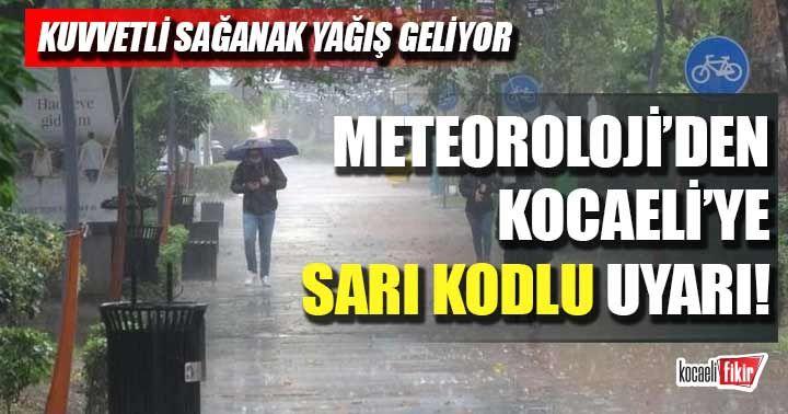 Meteorolojiden Kocaeli'ye sarı kodlu uyarı!