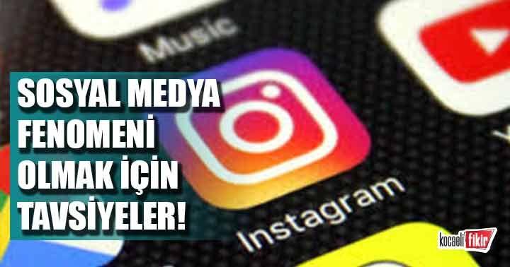 Sosyal medya fenomeni olmak için tavsiyeler