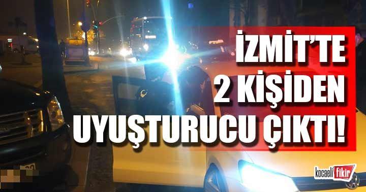 İzmit'te 2 kişiden uyuşturucu çıktı!