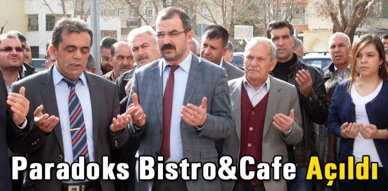 Paradoks Bistro&Cafe Açıldı