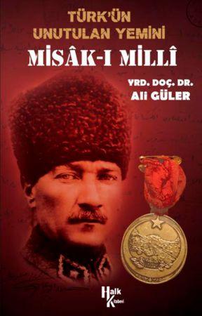 Türk'ün Unutulan Yemini: Misak-ı Milli