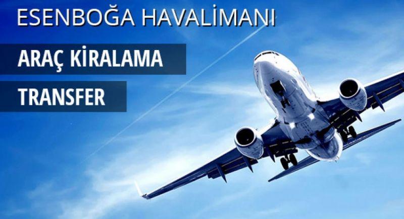 Ankara Esenboğa Havalimanında Oto Kiralama Firmaları