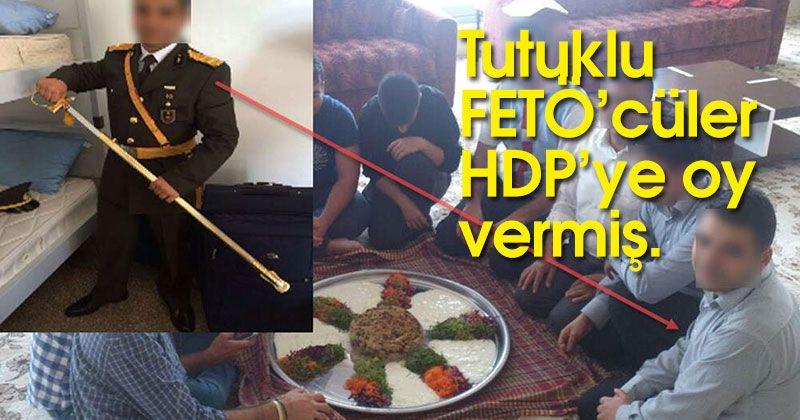 Tutuklu FETÖ'cüler kurtuluşu HDP'ye oy vermekte arıyor