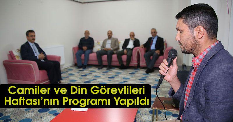 Camiler ve Din Görevlileri Haftası'nın Programı Yapıldı