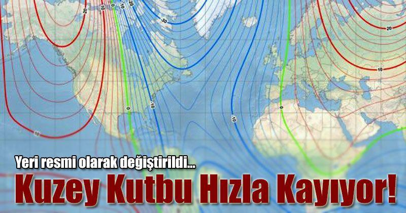 Dünya'nın manyetik Kuzey Kutbu, resmi olarak yer değiştirdi