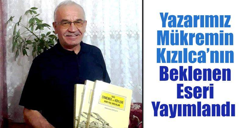 Yazarımız Mükremin Kızılca'nın Beklenen Eseri Yayımlandı