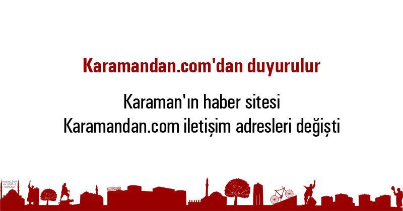 Karamandan.com'dan duyurulur