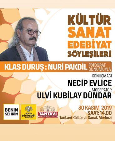 Nuri Pakdil'i manevi oğlu Necip Evlice anlatacak