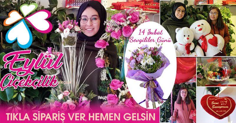 Eylül Çiçekçilik Sevgililer Gününde Yanınızda