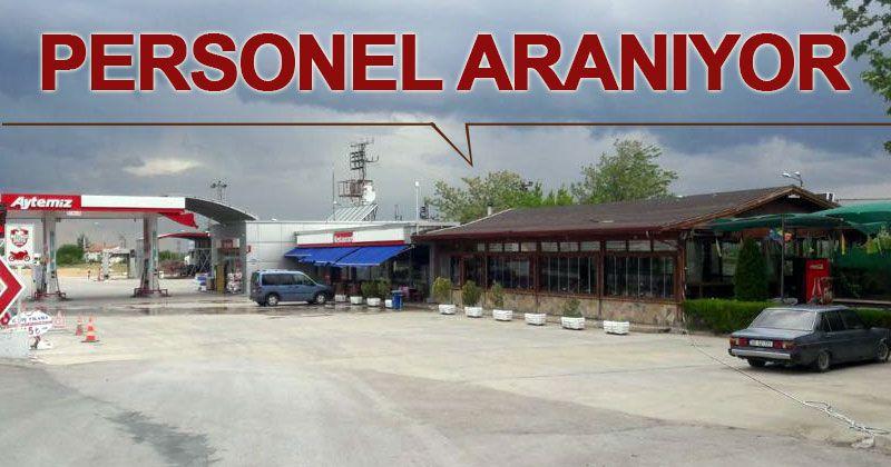 Karadağlı Restaurant ve Akaryakıt'a personel alınacak