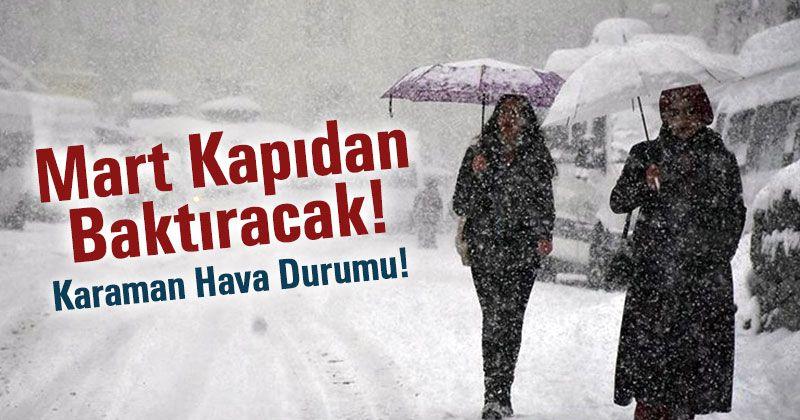 Karaman'a Kar mı Geliyor?