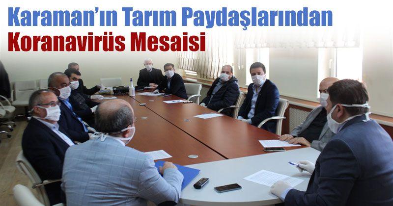 Karaman'ın Tarım Paydaşlarından Koranavirüs Mesaisi