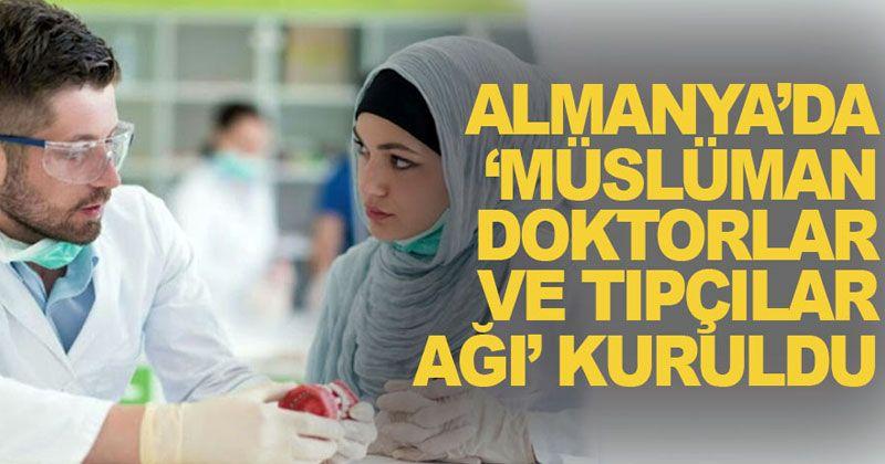 Almanya'da 'Müslüman Doktorlar ve Tıpçılar Ağı' kuruldu