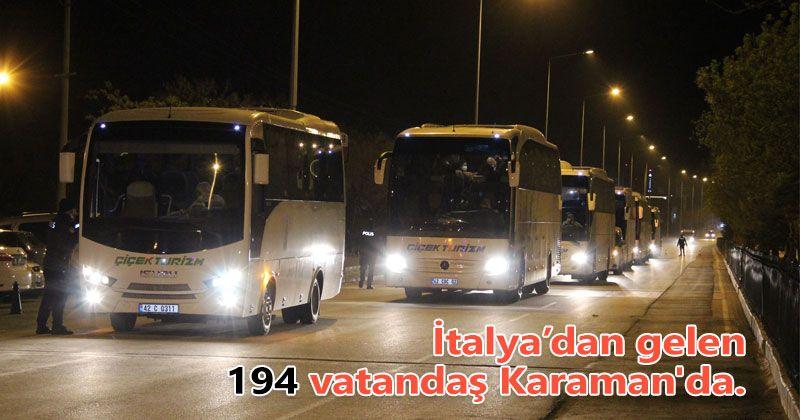 İtalya'dan gelen 194 vatandaş Karaman'da