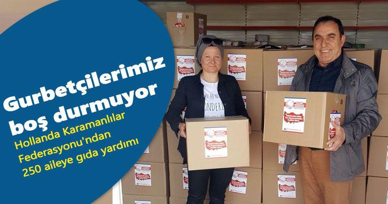 Hollanda Karamanlılar Federasyonu'ndan 250 aileye gıda yardımı