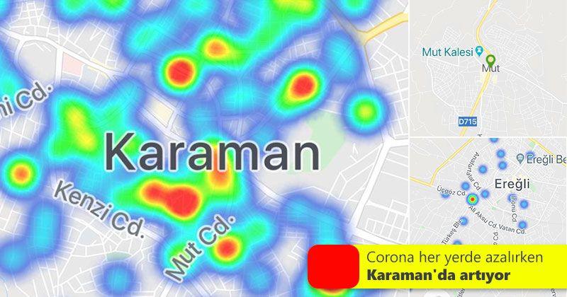Corona her yerde azalırken Karaman'da artıyor