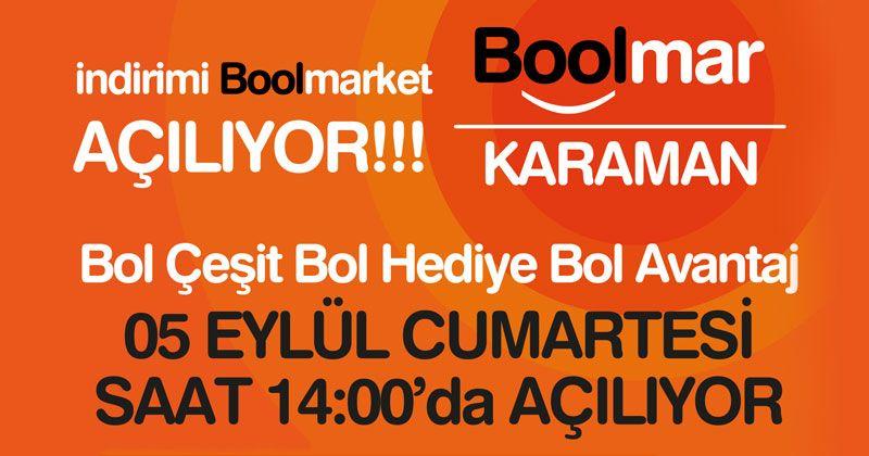 Karaman'ın indirimi 'Bool Market'i efsane fiyatlarla açılıyor