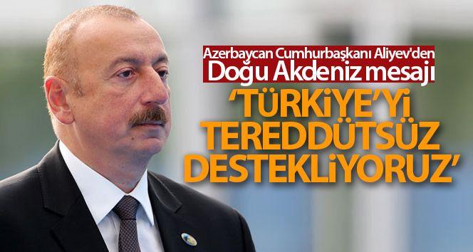 Azerbaycan Cumhurbaşkanı Aliyev'den Doğu Akdeniz mesajı