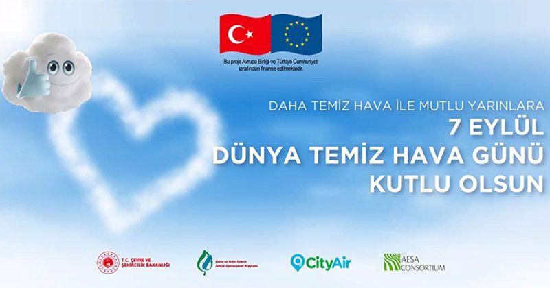 7 Eylül 'Temiz Hava Günü' tüm dünya ile birlikte Türkiye'de ilk kez kutlandı