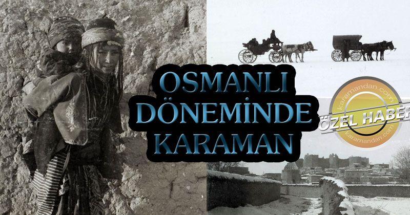 1899 TARİHLİ KARAMAN FOTOĞRAFLARI