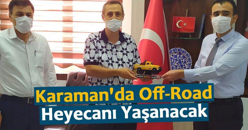 Karaman'da Off-Road Heyecanı Yaşanacak